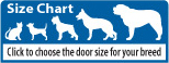 Size Chart - Click to choose the door size for your breed